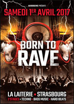 BORN TO RAVE - STRASBOURG