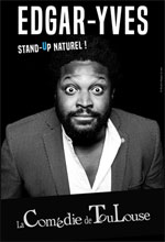 EDGAR YVES STAND UP  NATUREL !