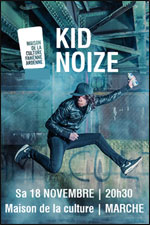 "KID NOIZE ""DREAM CULTURE TOUR"""