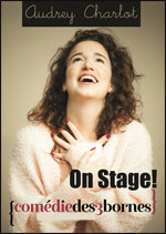 "AUDREY CHARLOT DANS ""ON STAGE"""