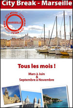 CITY BREAK : MARSEILLE