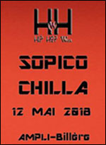 HIP HOP WEEK : SOPICO + CHILLA