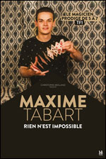 MAXIME TABART RIEN N'EST IMPOSSIBLE