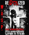"Réservation W.A.S.P. "" THE CRIMSON IDOL 25TH"