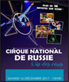 Réservation CIRQUE NATIONAL DE RUSSIE