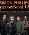 Réservation SIMON PHILLIPS PROTOCOL IV