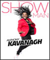 "Réservation ANTHONY KAVANAGH ""SHOW MAN"""