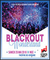 Réservation BLACKOUT WONDERLAND 2018